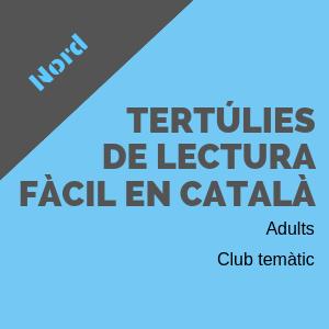 Tertúlies de lectura fàcil en català BDN