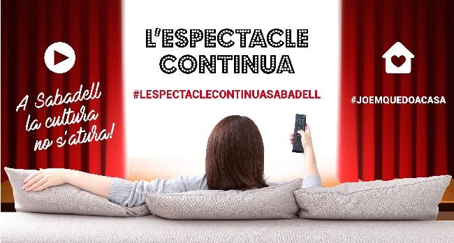 #LESPECTACLECONTINUA #JOEMQUEDOACASA