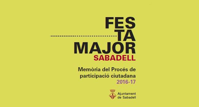 PROCÉS DE PARTICIPACIÓ CIUTADANA. FESTA MAJOR SABADELL