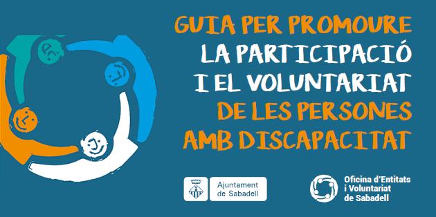 Guia per promoure la participació i el voluntariat de persones amb discapacitat
